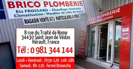 Brico Plomberie - Sainte Jean de Védas - Tel 0 981 344 144